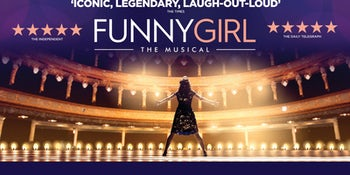 In Review, Funny Girl, Kings Theatre, Glasgow.