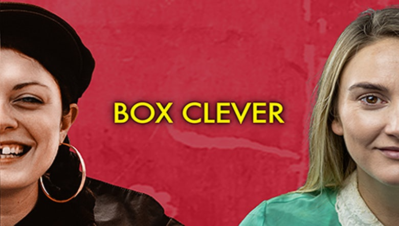 Box Clever at The Bunker Theatre