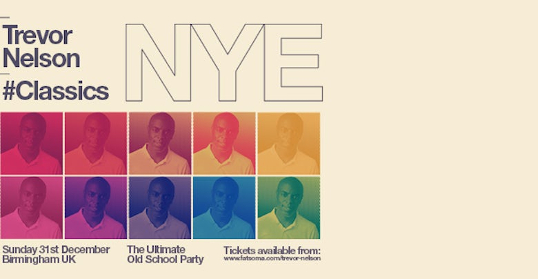 Trevor Nelson The Ultimate Old School Party Birmingham NYE